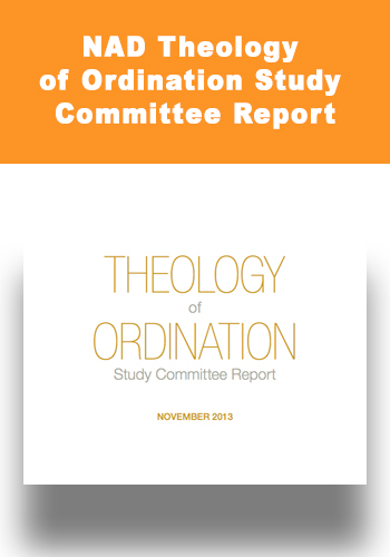 NAD Theology of Ordination Study Committee Report