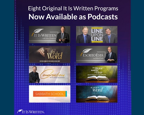 It Is Written now has eight podcasts