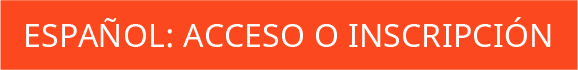español: acceso o inscripción