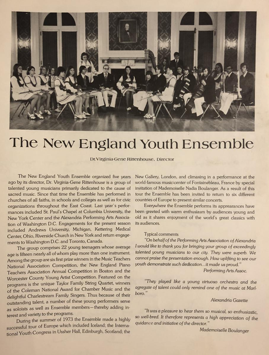 In the autumn of 1969, Virginia-Gene Rittenhouse — already an accomplished and internationally-known violin and piano soloist and composer—invited four little kids to play music in her living room. Little did they know, this was the beginning of the New England Youth Ensemble (NEYE), a group of young musicians that gave its first performance at the local Kiwanis club in Worcester, Massachusetts